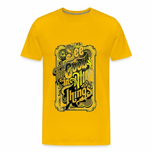 See the good in all things - Men's Premium T-Shirt