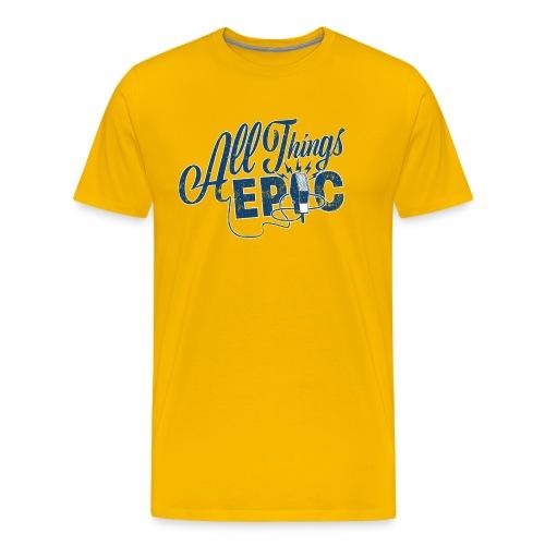All Things Epic (Original Design) - Men's Premium T-Shirt