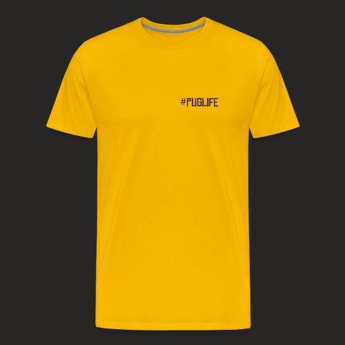 #PugLife - Men's Premium T-Shirt