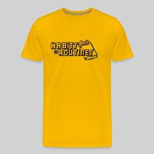 Habits & Routines - Men's Premium T-Shirt