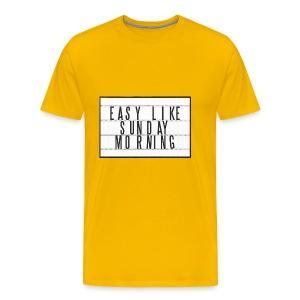 Easy Like Sunday Morning - Men's Premium T-Shirt