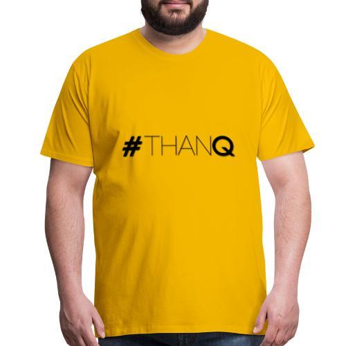 #ThankQ - Men's Premium T-Shirt