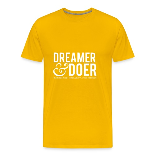 Wealth Weekly Dreamer and Doer Tee - Men's Premium T-Shirt