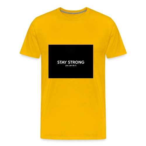 stay strong you can do it - Men's Premium T-Shirt