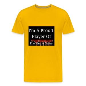 The Phone Game Proud Player - Men's Premium T-Shirt