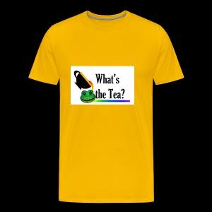 WHAT'S THE TEA? (White Background) - Men's Premium T-Shirt