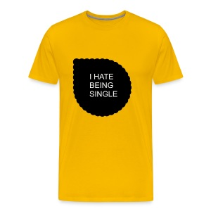 Single..... - Men's Premium T-Shirt