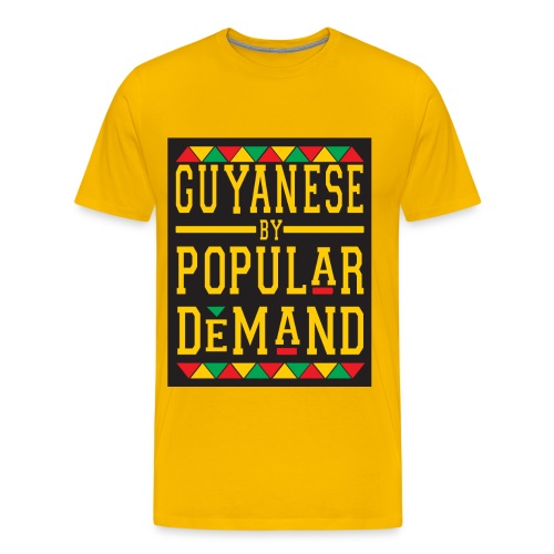 GUYANESE BY POP DEMAND - Men's Premium T-Shirt