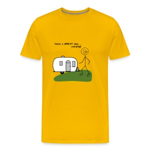 Have a GREAT day...camping! - Men's Premium T-Shirt