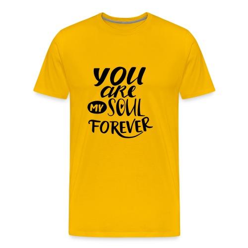 youaremysoulforever - Men's Premium T-Shirt