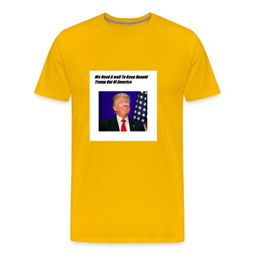 Only For Donald Trump Haters - Men's Premium T-Shirt