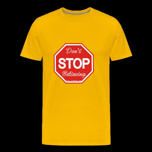 Don't stop believing - Men's Premium T-Shirt