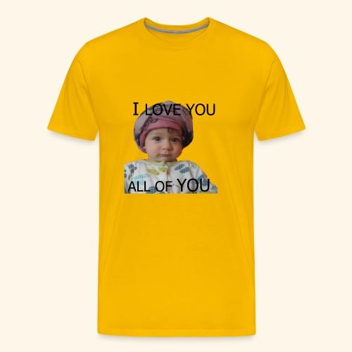 I love you all of you t-shirt - Men's Premium T-Shirt