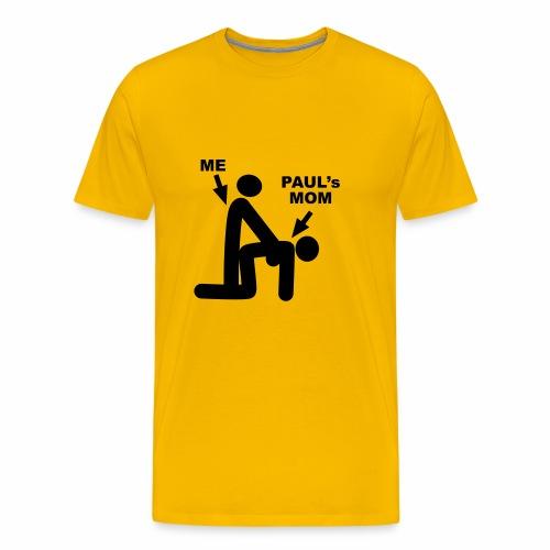 Paul's Mom - Men's Premium T-Shirt