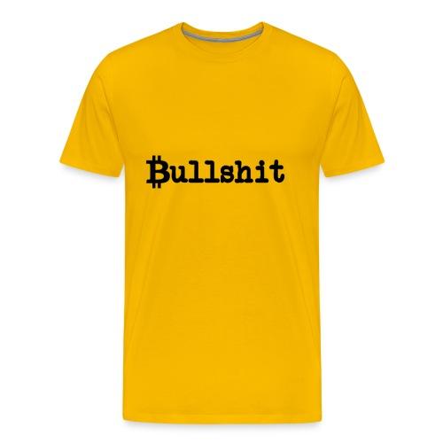 BITCOIN Bullshit Shirt Crypto BTC Blockchain Bulls - Men's Premium T-Shirt