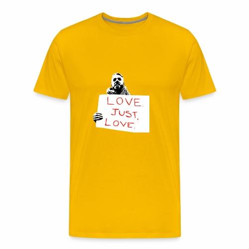 Just Love - Men's Premium T-Shirt
