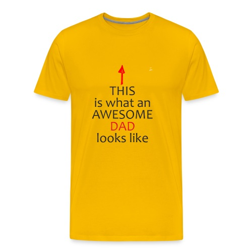 Fathers Day Gift - This is What an Awesome DAD - Men's Premium T-Shirt