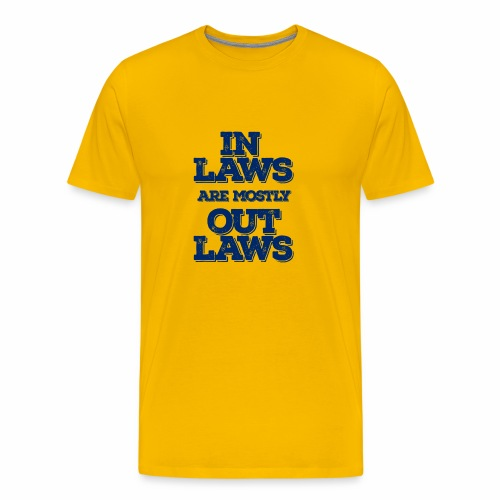 Inlaws outlaws - Men's Premium T-Shirt