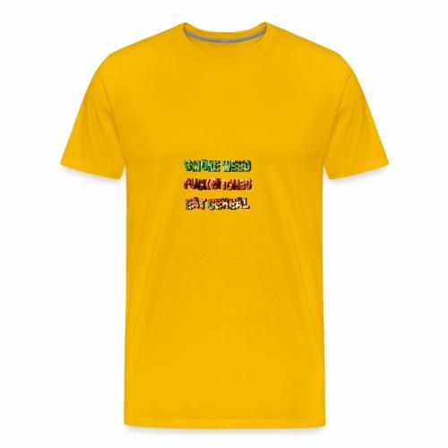 Smoke Fuck Eat - Men's Premium T-Shirt