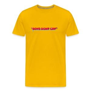 BOYS DON'T CRY  - Men's Premium T-Shirt
