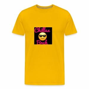Chillax Bruh Black in Black edition - Men's Premium T-Shirt
