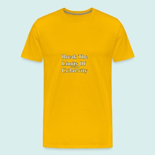 Break The Limits Of Creativity White Letters - Men's Premium T-Shirt