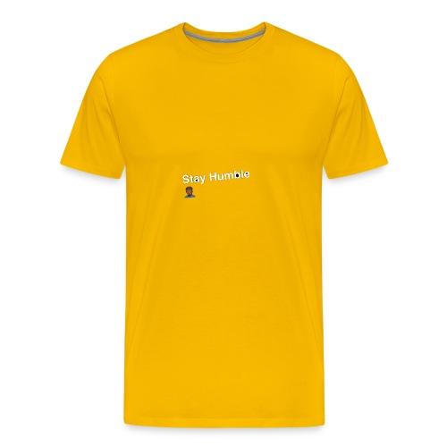 Stay yall ass humble! - Men's Premium T-Shirt