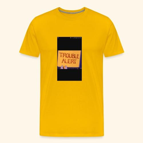 Trouble alert from troublemakers cool merches lean - Men's Premium T-Shirt