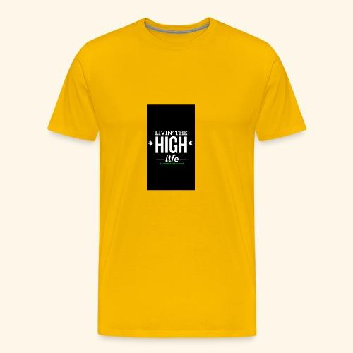 livin the high life - Men's Premium T-Shirt