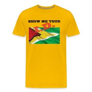 Show Me Your I D Guyana - Men's Premium T-Shirt