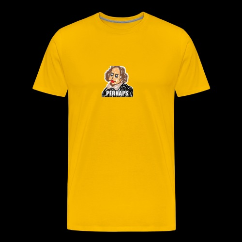 PERHAPS William Shitpostspeare - Men's Premium T-Shirt