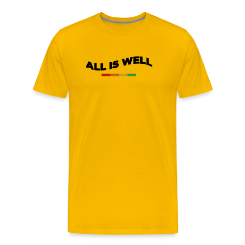All Is Well. - Men's Premium T-Shirt