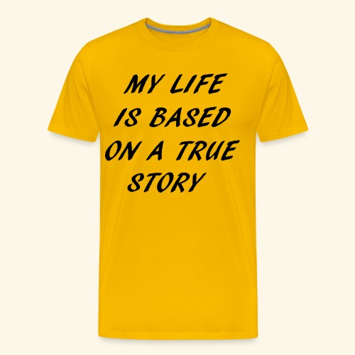 true story - Men's Premium T-Shirt