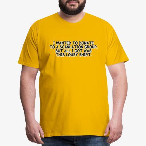 lousy - Men's Premium T-Shirt