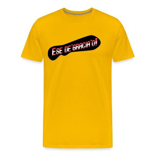 ese degraciao - Men's Premium T-Shirt