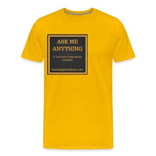 ASK ME ANYTHING - Men's Premium T-Shirt