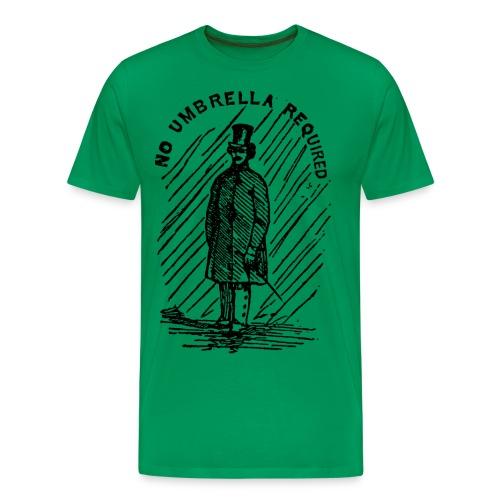 no umbrella requiered - Men's Premium T-Shirt