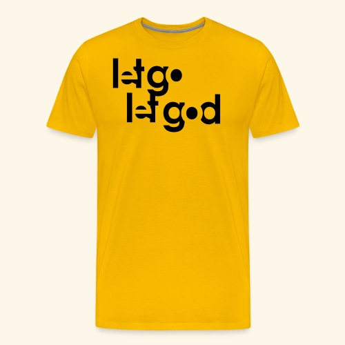 LET GO LET GOD LGLG #1 - Men's Premium T-Shirt