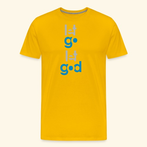 LET GO LET GOD GREY/BLUE #7 - Men's Premium T-Shirt