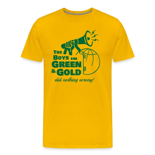 The Boys in Green & Gold Did Nothing Wrong - Men's Premium T-Shirt