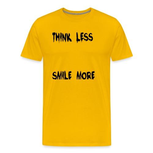 think less smile more - Men's Premium T-Shirt