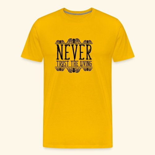 Never Trust The Living episode - Men's Premium T-Shirt