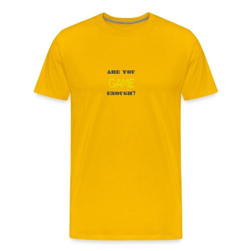 Are_you_game_enough - Men's Premium T-Shirt