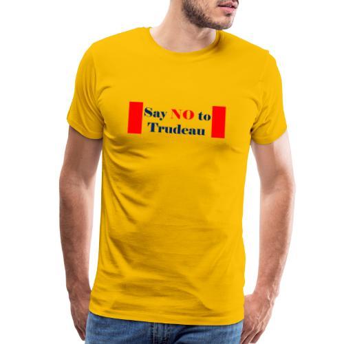 Say No To Trudeau Transparent - Men's Premium T-Shirt