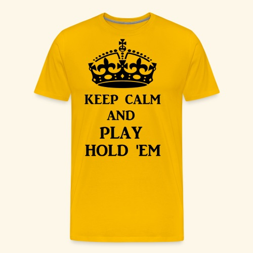 keep calm play hold em bl - Men's Premium T-Shirt