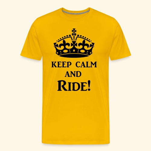 keep calm ride blk - Men's Premium T-Shirt
