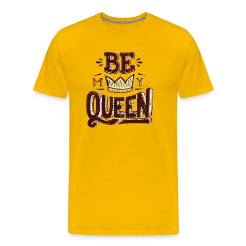 My queen tshirt - Men's Premium T-Shirt