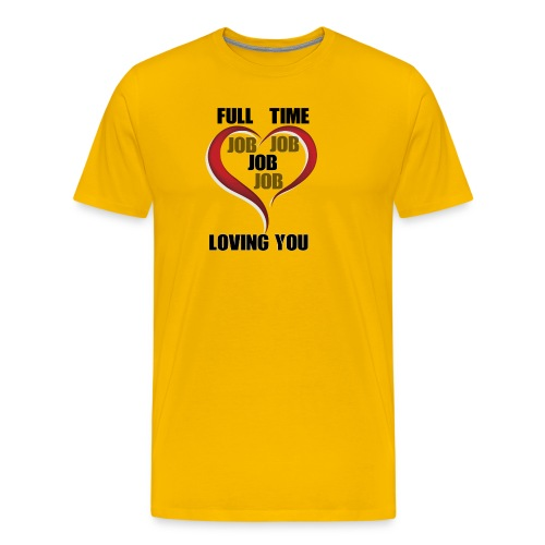 Being happy while being loved - Men's Premium T-Shirt