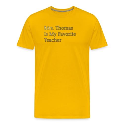 Mrs. Thomas is my favorite teacher - Men's Premium T-Shirt