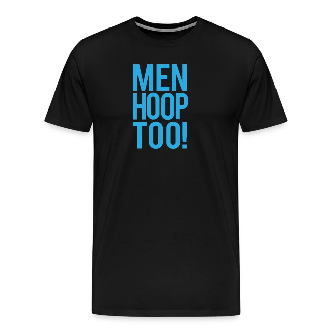 Blue - Men Hoop Too!